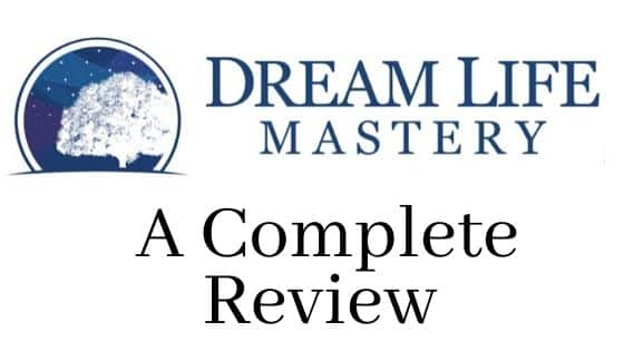 Dream Life Mastery Review