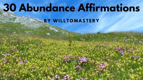 40 powerful abundance affirmations