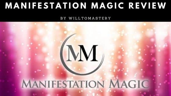 A full and comprehensive Manifestation Magic Review