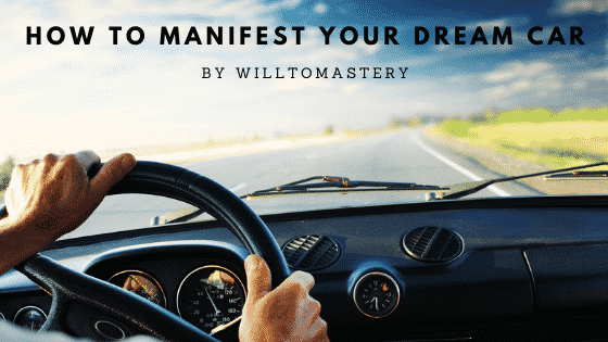 how to manifest a car for real